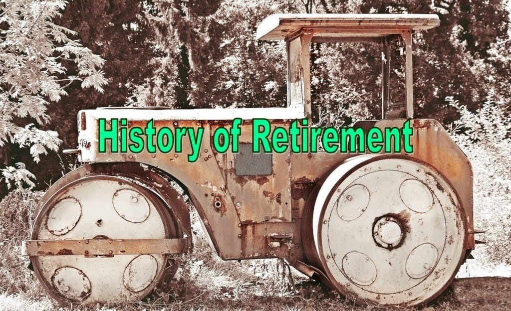 retirement, history of retirement, social security ,retirement history
