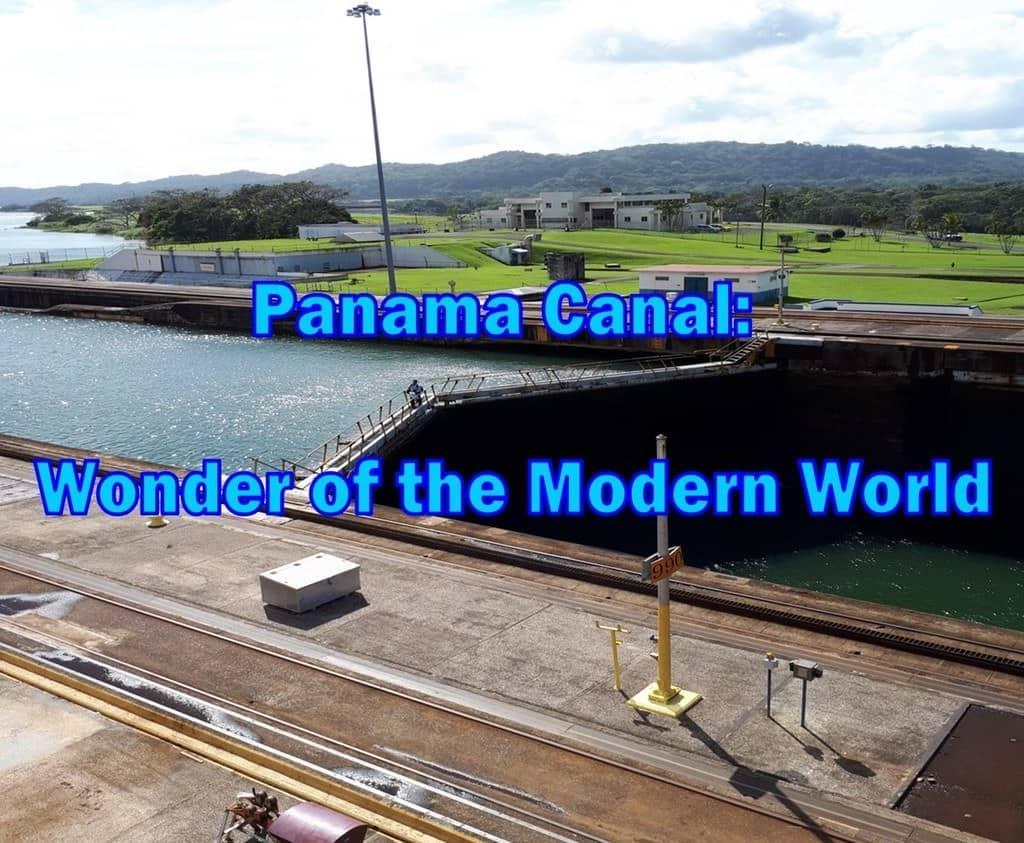 fact about Panama Canal,Panama Canal,History of Panama Canal,facts about panama canal, Panama Canal Cruise