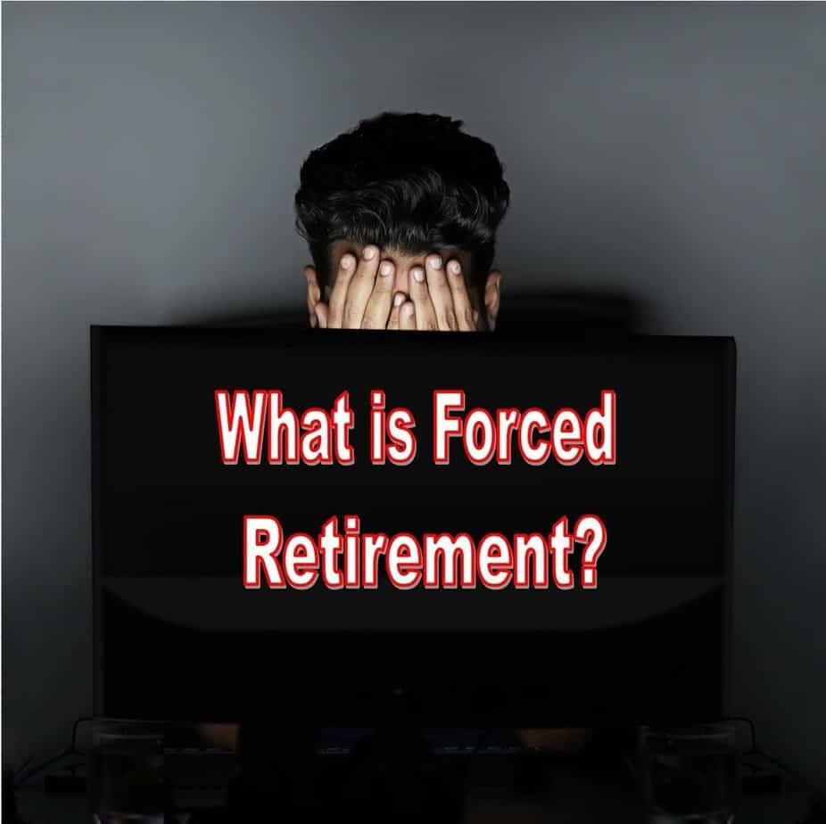 What is Forced Retirement, How to Combat Ageism, Forced Retirement, Ageism